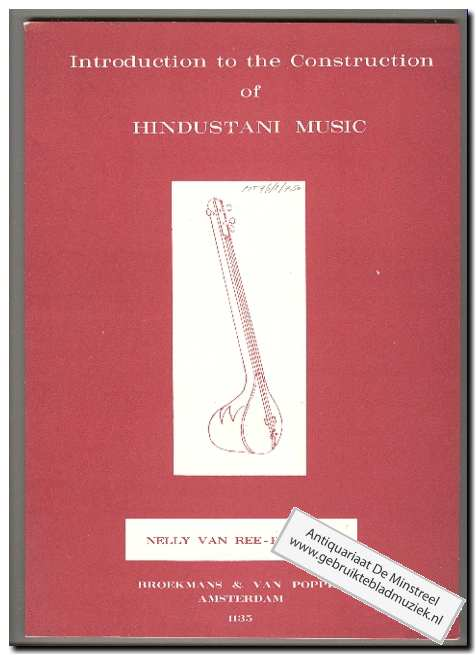 REE-BERHARD, N. VAN - Intro to instruction of Hindustani Music (Text: English)