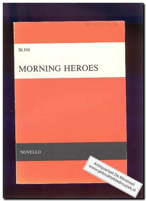 BLISS, A - Morning Heroes (Text: English)