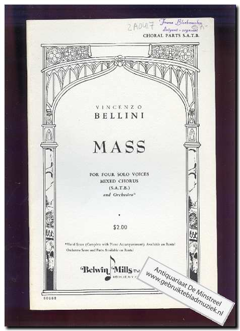 BELLINI, VINCENZO - Mass four solo voices mixed chorus