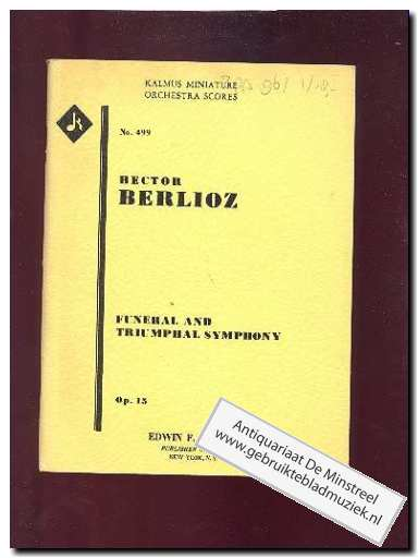 BERLIOZ, H. - Funeral and Triumphal Symphony opus 15